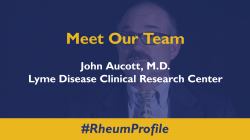 Meet Our Team – Dr. John Aucott of the Lyme Disease Clinical Research Center