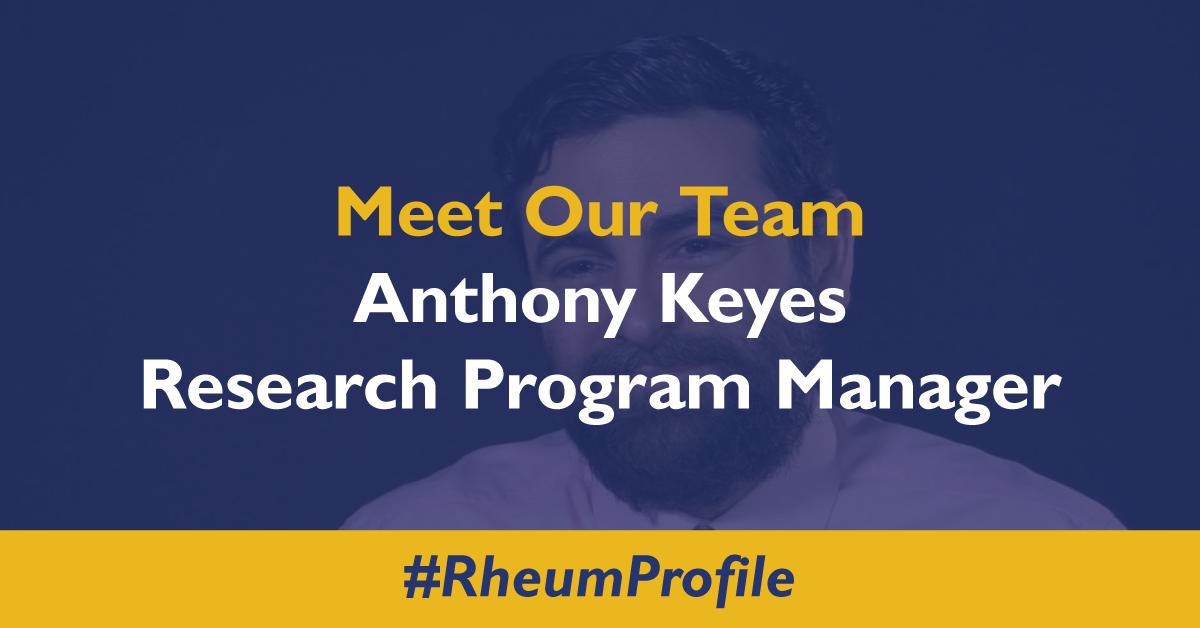 Meet Tony Keyes – Research Program Manager for Johns Hopkins Rheumatology