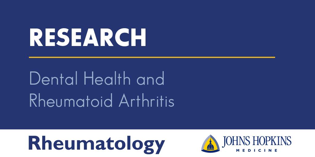 Dental Health And Rheumatoid Arthritis Research Johns Hopkins Rheumatology
