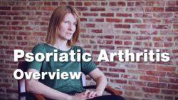Psoriatic Arthritis – Disease Overview