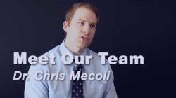 Meet Our Team | Dr. Chris Mecoli