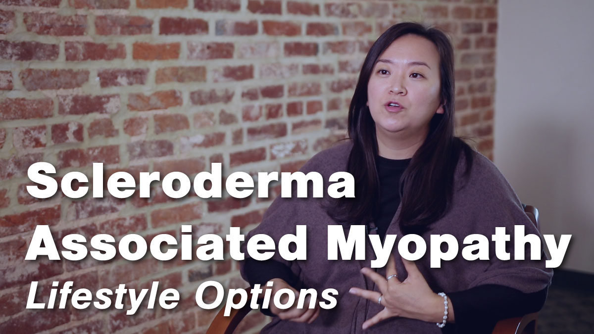 Scleroderma Associated Myopathy – Lifestyle Options