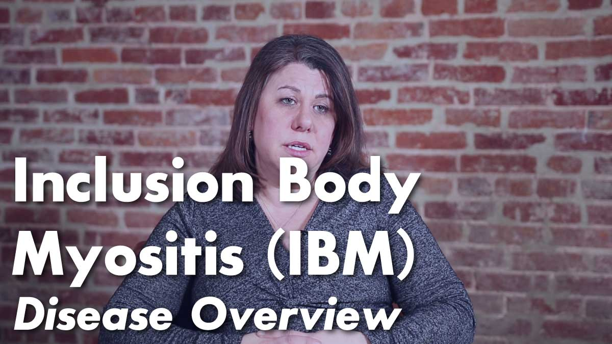 Inclusion Body Myositis (IBM) – Overview