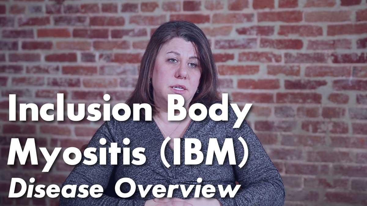 Inclusion Body Myositis (IBM) – Overview