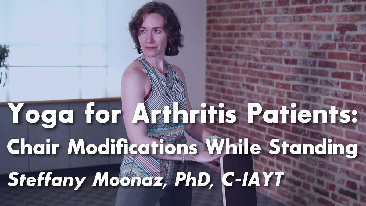 Yoga for Arthritis : 5 Classic Yoga Poses Modified for Arthritis Patients