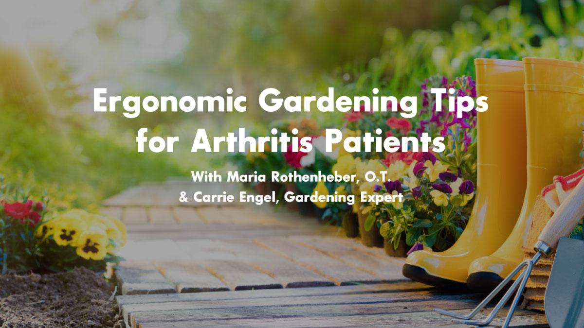 Ergonomic Gardening Tips for Arthritis Patients