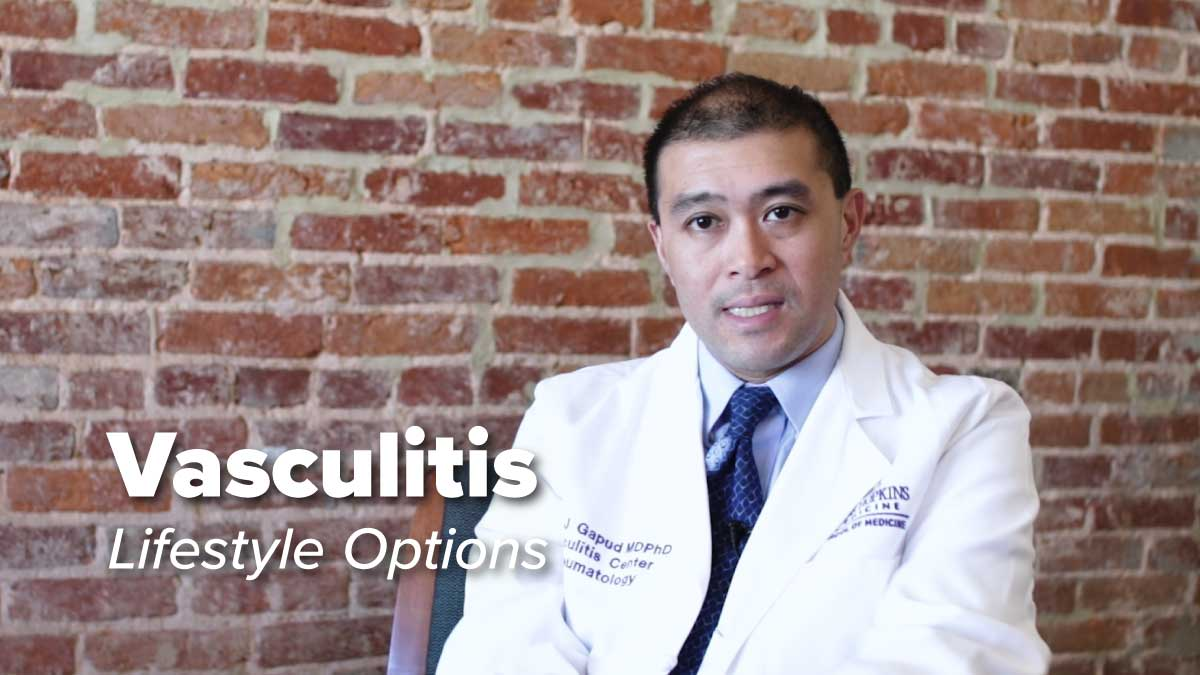 Vasculitis – Lifestyle Options | Johns Hopkins Rheumatology